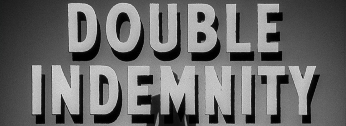 Take 2: Double Indemnity feature image